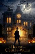 The House With the Clock in Its Walls poster